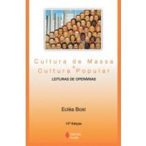 Cultura De Massa E Cultura Popular - 13ª Ed307459.4