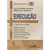 Curso De Processo Civil - Vol. 3 - Execucao - 2ª Ed.179586.4