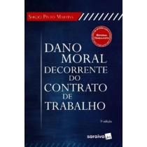Dano Moral Decorrente Do Contrato De Trabalho 425915.7