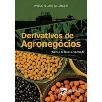 Derivativos De Agronegocios - 2ª Ed568248.7