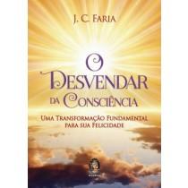 Desvendar Da Consciencia, O - Uma Transformacao Fundamental Para Sua Felicidade541397.4