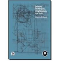 Detalhes Construtivos Da Arquitetura Contemporanea Com Vidro182864.9
