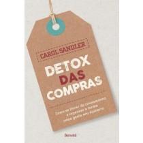Detox Das Compras - Como Se Livrar Do Consumismo E Repensar A Forma Como Gasta Seu Dinheiro541974.3