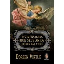 Dez Mensagens Que Seus Anjos Querem Dar A Voce548592.4