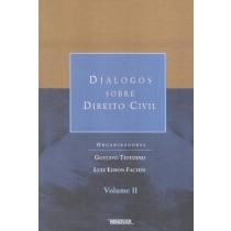 Dialagos Sobre Direito Civil Vol. Ii   414305.0