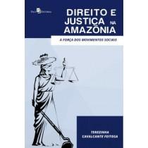 Direito E Justica Na Amazonia423096.4