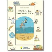 Ecologia Em Pequenos Passos, A - 2ª Edicao505621.7