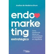 Endomarketing Estrategico - Como Transformar Lideres Em Comunicadores E Empregados Em Seguidores541347.8