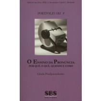 Ensino Da Pronuncia, O: Por Que, O Que, Quando E Como - Portfolio Sbs Volume 9124806.5