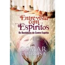 Entrevista Com Espiritos - Os Bastidores Do Centro Espirita554703.2