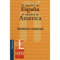 Espanol De Espana Y Espanol De America - Vocabulario Comparado221917.4