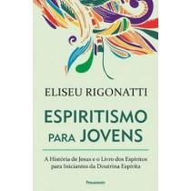 Espiritismo Para Jovens - A Historia De Jesus E O Livro Dos Espiritos Para Iniciantes Da Doutrina Espirita423176.8