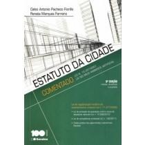 Estatuto Da Cidade Comentado - Lei N. 10.2572001 - Lei Do Meio Ambiente Artificial - 6ª Ed.516305.6