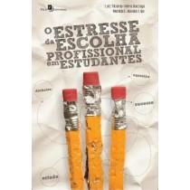 Estresse Da Escolha Profissional Em Estudantes, O416921.2
