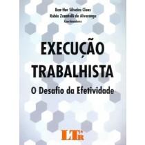 Execucao Trabalhista - O Desafio Da Efetividade523030.6
