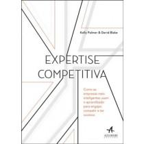 Expertise Competitiva - Como As Empresas Mais Inteligentes Usam O Aprendizado Para Engajar, Competir E Ter Sucesso568734.9