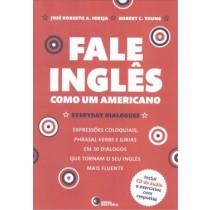 Fale Ingles Como Um Americano - Inclui Cd De Audio E Exercicios Com Respostas165058.0
