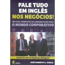 Fale Tudo Em Ingles Nos Negocios! - Inclui Cd Com 40 Business Dialogues 177520.0