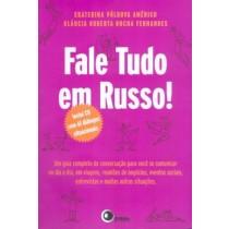 Fale Tudo Em Russo! Inclui Cd-Audio507948.9