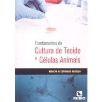 Fundamentos Da Cultura De Tecido E Celulas Anmais536331.4