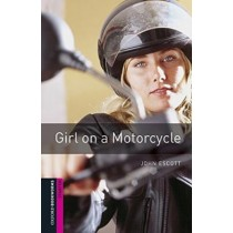 Girl On A Motorcycle Audio Pack - Starter Level - Oxford Bookworms Library - 3Rd Ed257920.0