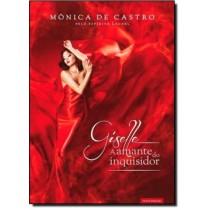 Giselle - A Amante Do Inquisidor - 2ª Ed506066.4