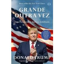 Grande Outra Vez - Como Recuperar A America Debilitada415641.8