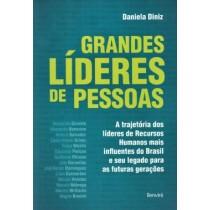 Grandes Lideres De Pessoas - A Trajetoria Dos Lideres De Recursos Humanos Mais Influentes Do Brasil E Seu Legado Para As Futuras Geracoes559510.1