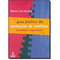 Guia Pratico De Mediacao De Conflitos - 2ª Edicao135240.2