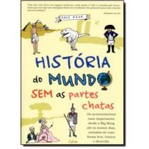 Historia Do Mundo Sem As Partes Chatas517453.8