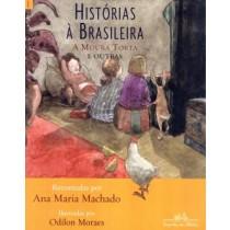 Historias A Brasileira Vol. 1 - A Moura Torta E Outras