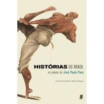 Historias Do Brasil Na Poesia De Jose Paulo Paes            309760.3