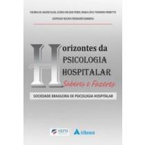 Horizontes Da Psicologia Hospitalar - Saberes E Fazeres551132.1