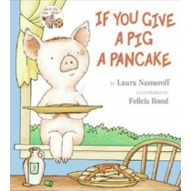 If You Give A Pig A Pancake873328.7