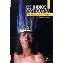 Indios Potiguara, Os - Memoria, Asilo E Poder539807.1
