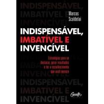 Indispensavel, Imbativel E Invencivel559758.7