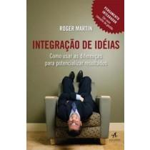 Integracao De Ideias - Como Usar As Diferencas Para Potencializar Resultados535248.7
