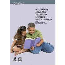 Interacao E Mediacao De Leitura Literaria Para Infancia     309779.0