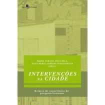 Intervencoes Na Cidade - Relatos De Experiencia De Pesquisa-Extensao431766.2
