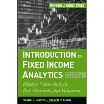 Introduction To Fixed Income Analytics - 2Nd Ed860548.4
