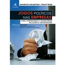 Jogos Politicos Nas Empresas - Como Compreender E Transformar Relacoes E Organizacoes540690.0