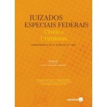 Juizados Especiais Federais Civeis E Criminais - Comentarios A Lei N. 10.259, De 1272001 - 4ª Ed433619.6