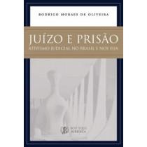 Juizo E Prisao - Ativismo Judicial No Brasil E Nos Eua567345.3