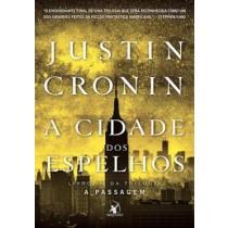 Justin Cronun - A Cidade Dos Espelhos - Livro Iii Da Triologia A Passagem532302.9