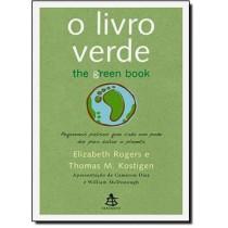 Livro Verde, O - Pequenos Passos Que Cada Um Pode  Dar Para Salvar O Planeta162489.1