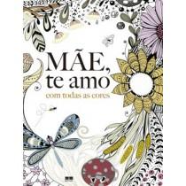 Mae, Te Amo Com Todas As Cores521122.0