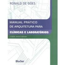 Manual Pratico De Arquitetura Para Clinicas E Laboratorios - 2ª Edicao145313.0