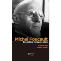 Michel Foucault - Conceitos Fundamentais550865.7