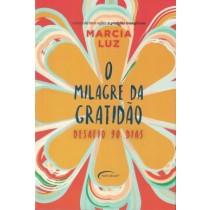 Milagre Da Gratidao, O - Desafio 90 Dias560134.7
