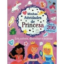 Minhas Atividades De Princesa - Ler, Colorir, Desenhar E Brincar  200 Adesivos429987.4